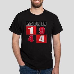 Made In 1944 designs Dark T-Shirt