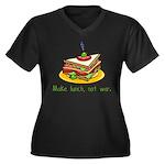 Make Lunch Not War Women's Plus Size V-Neck Dark T