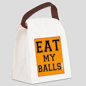 EAT MY BASLLS! Canvas Lunch Bag