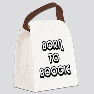 Born To Boogie Canvas Lunch Bag