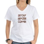 Bitchy Before Coffee Women's V-Neck T-Shirt