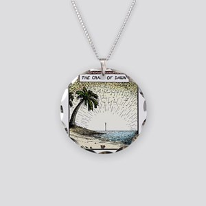 The crack of Dawn Necklace Circle Charm