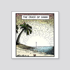 "The crack of Dawn Square Sticker 3"" x 3"""