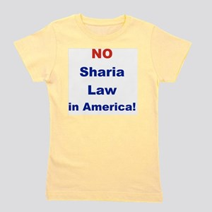 NO SHARIA LAW IN AMERICA Girl's Tee