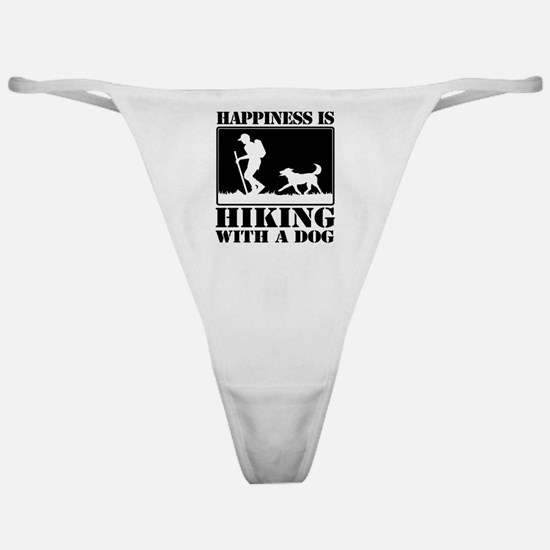 Happiness is Hiking with a Dog Classic Thong