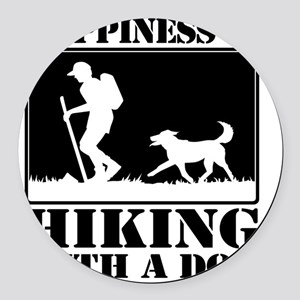 Happiness is Hiking with a Dog Round Car Magnet