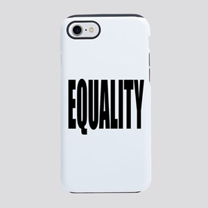 EQUALITY iPhone 7 Tough Case