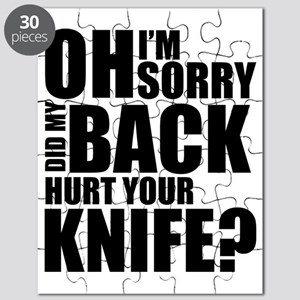 I'm Sorry, Did My Back Hurt Your Knife? Puzzle