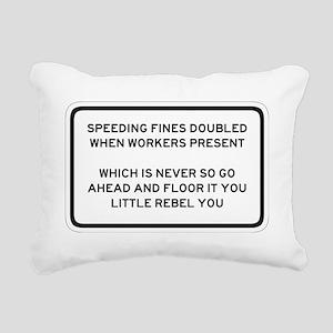 Speeding Fines Doubled - Rectangular Canvas Pillow