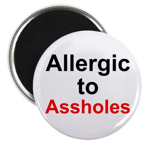 """Allergic To Assholes 2.25"""" Magnet (100 pack)"""