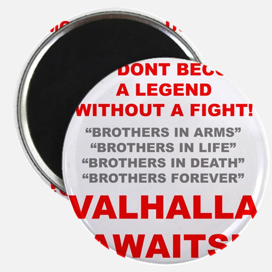 Valhalla Awaits 1 Magnet