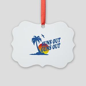 Suns Out Guns Out Picture Ornament