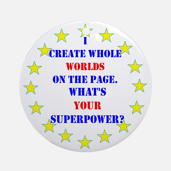Superhero Writer Round Ornament