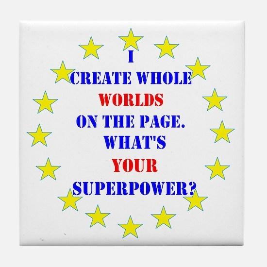 Superhero Writer Tile Coaster