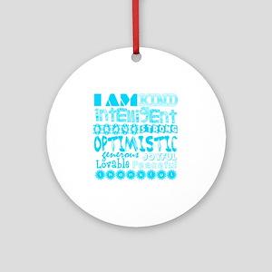 Positive Affirmations (Light Blue) Round Ornament