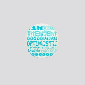 Positive Affirmations (Light Blue) Mini Button