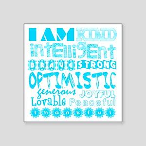 "Positive Affirmations (Ligh Square Sticker 3"" x 3"""