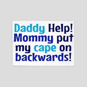 Mommy put my cape on backwards! Blu 5'x7'Area Rug