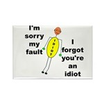 Your'e An Idiot Rectangle Magnet (10 pack)