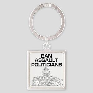Ban Assault Politicians Square Keychain