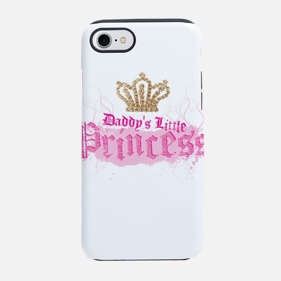 DaddysPrincessM.png iPhone 7 Tough Case