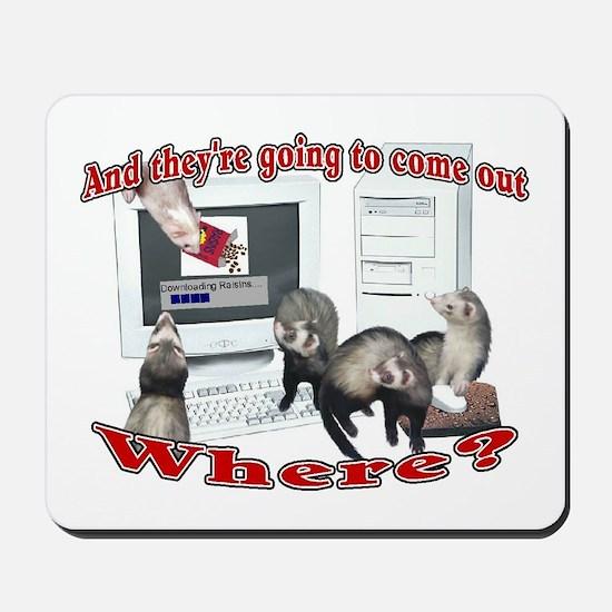 Downloading Raisins Mousepad