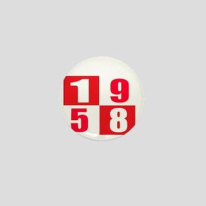 Born In 1958 Designs Mini Button