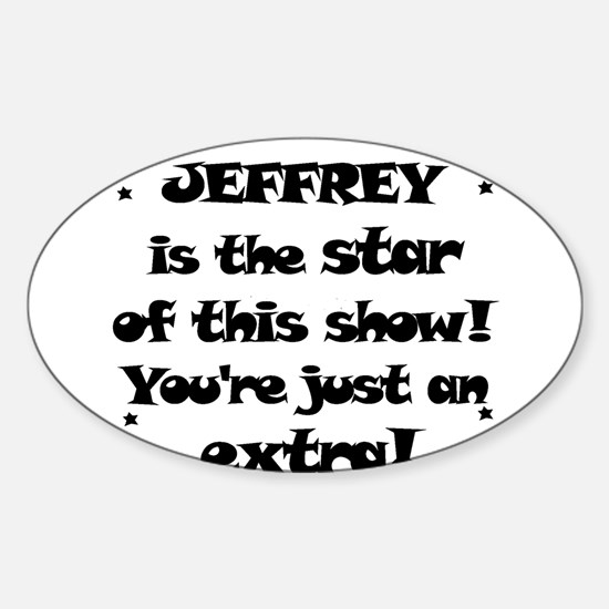 Jeffrey is the Star Oval Decal