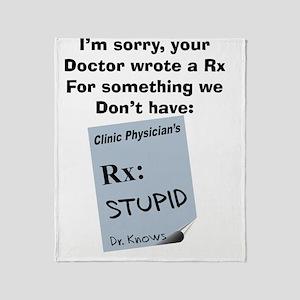 pharmacist STUPID Throw Blanket