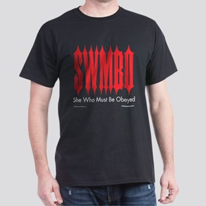 SWMBO: She Who Must Be Obeyed Dark T-Shirt