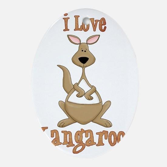 i love kangaroos Oval Ornament