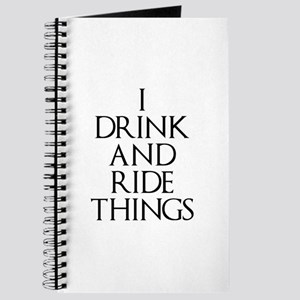 I Drink and Ride Things Journal