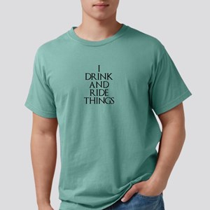 I Drink and Ride Things T-Shirt