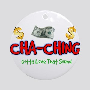 Cha-Ching Round Ornament