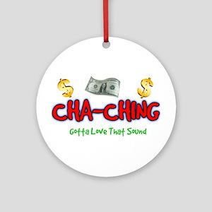 Cha-Ching Round Ornament