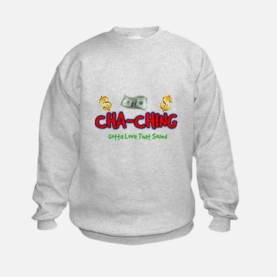 Cha-Ching Sweatshirt