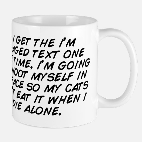if i get the i'm engaged text one  Mug