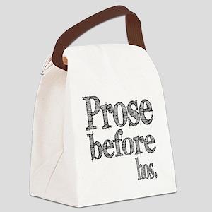 Prose Before Hos Canvas Lunch Bag