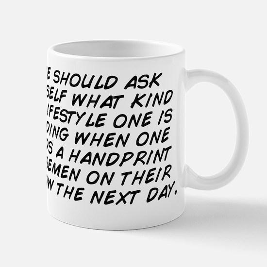 one should ask oneself what kind of lif Mug