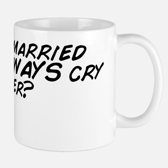 why do married chicks ALWAYS cry after? Mug