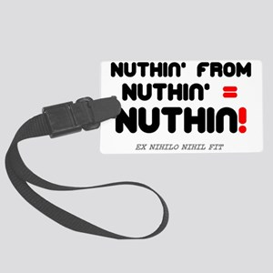 NUTHIN FROM NUTHIN Large Luggage Tag
