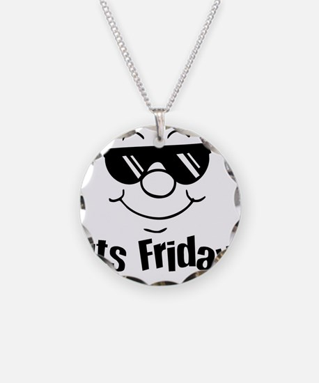 Its Friday Necklace