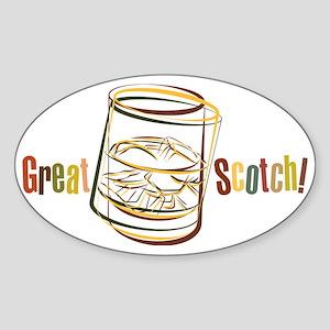 Great Scotch! Sticker (Oval)