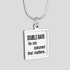 Double Bass the only instr Silver Square Necklace
