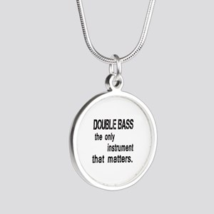 Double Bass the only instrum Silver Round Necklace