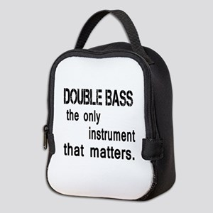 Double Bass the only instrument Neoprene Lunch Bag