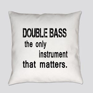 Double Bass the only instruments t Everyday Pillow