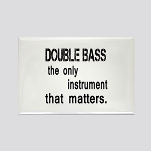 Double Bass the only instruments Rectangle Magnet