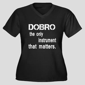 Dobro the on Women's Plus Size V-Neck Dark T-Shirt