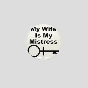 Wife-Mistress Mini Button